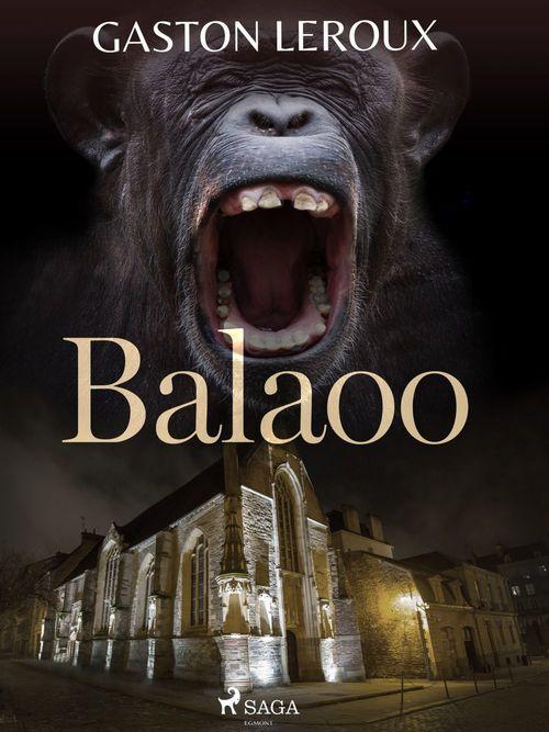 Vente EBooks : Balaoo  - Gaston Leroux 1868-1927