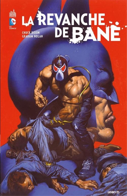 La revanche de Bane  - Chuck Dixon  - Graham Nolan  - Tom Palmer