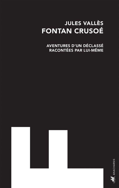 Vente EBooks : Fontan Crusoé  - Jules Vallès  - Laurent Calvié