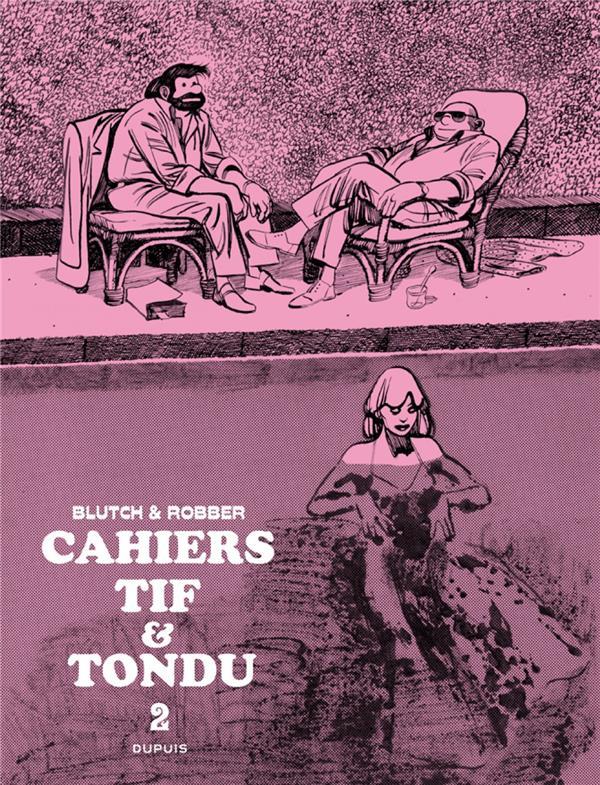 Cahiers - Tif et Tondu t.2
