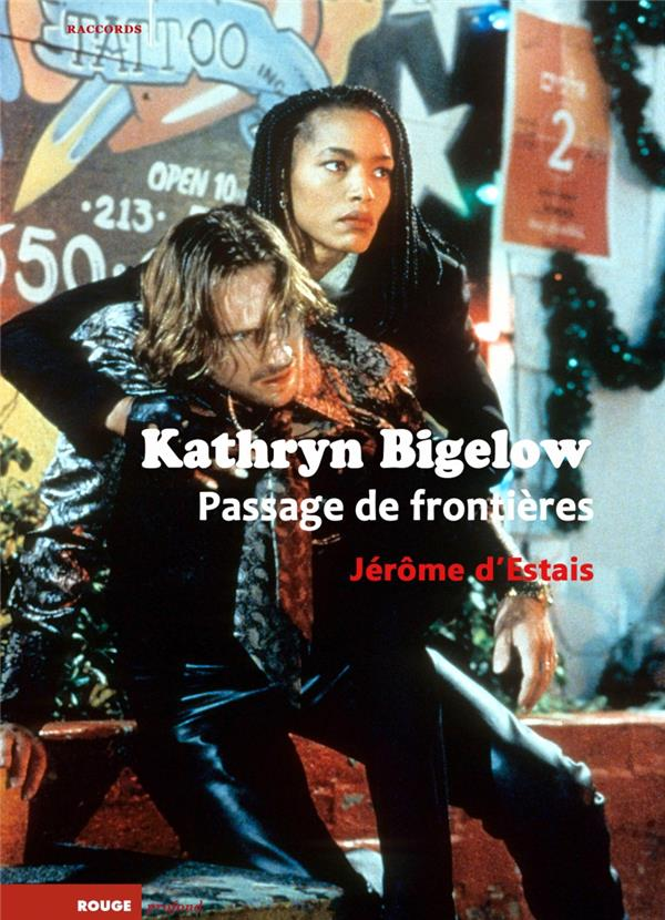 Kathryn Bigelow, passage de frontières