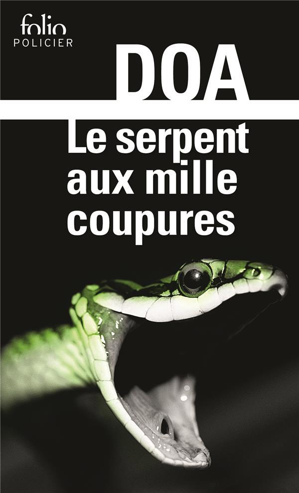Le serpent aux mille coupures