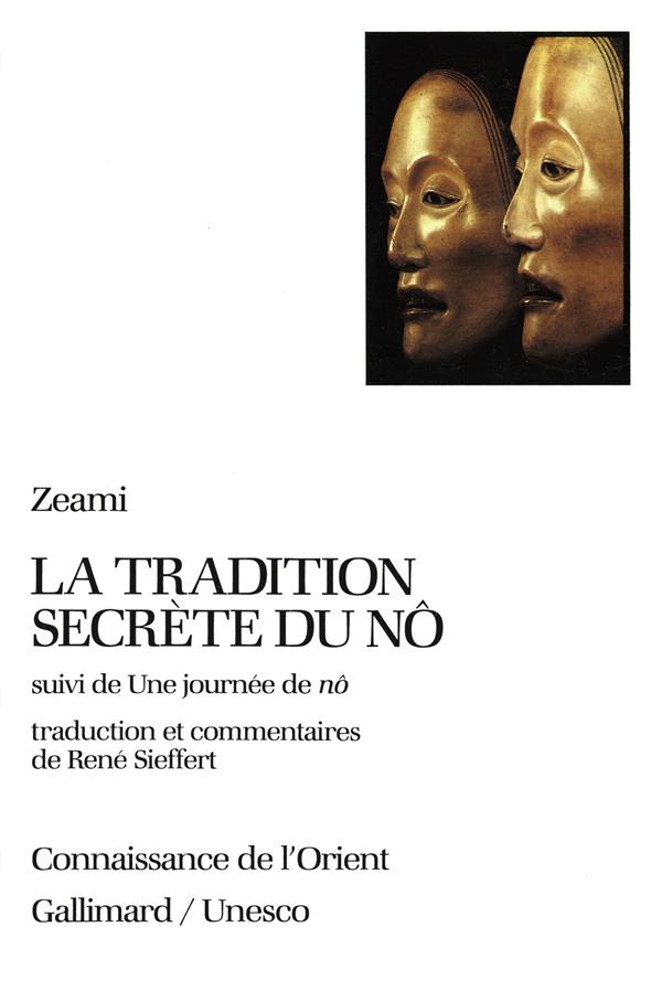 La Tradition Secrete Du No ; Une Journee De No