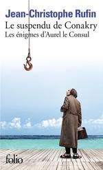 Couverture de Les Enigmes D'Aurel Le Consul, I : Le Suspendu De Conakry