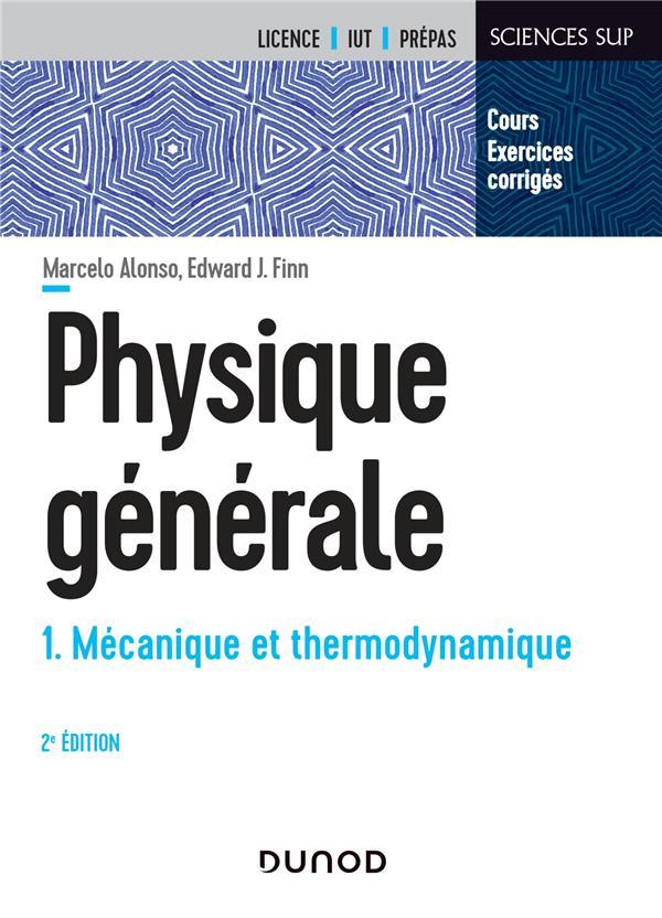 Physique générale t.1 ; mécanique et thermodynamique (2e édition)
