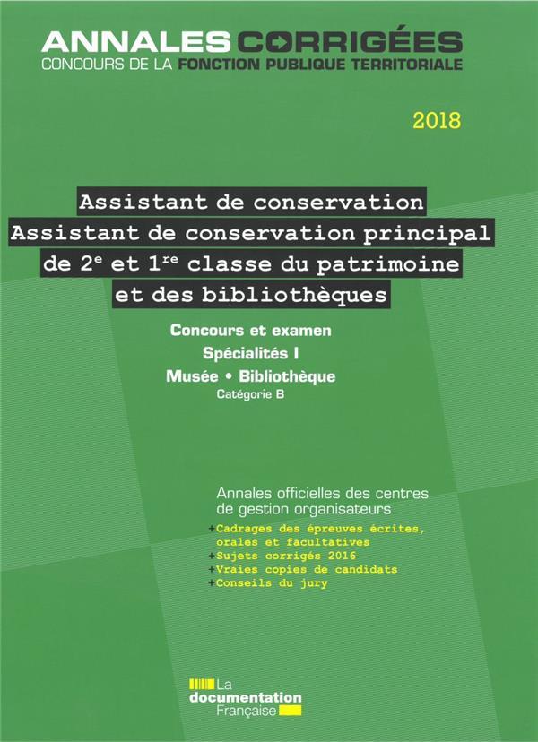 Assistant de conservation, assistant de conservation principal de 2e et 1re classe du patrimoine et des bibliothèques ; concours et examen spécialités I