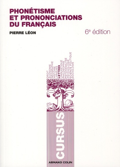Phonetisme Et Prononciations Du Francais (2e Edition)