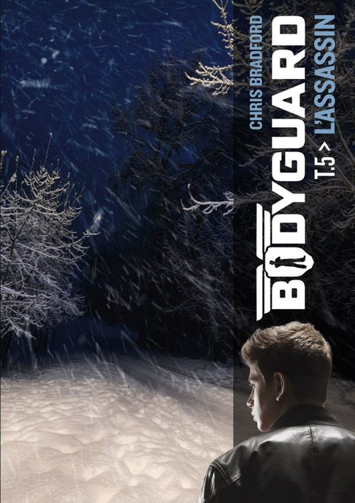 Bodyguard - t05 - l'assassin