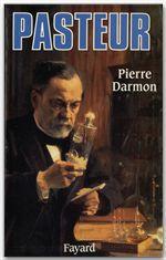 Pasteur  - Pierre DARMON