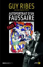 Vente Livre Numérique : Autoportrait d'un faussaire  - Jean-Baptiste PÉRETIÉ - Guy RIBES