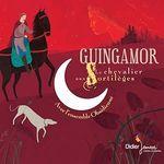 Guinguamor, le chevalier aux sortilèges  - Pierre Coran