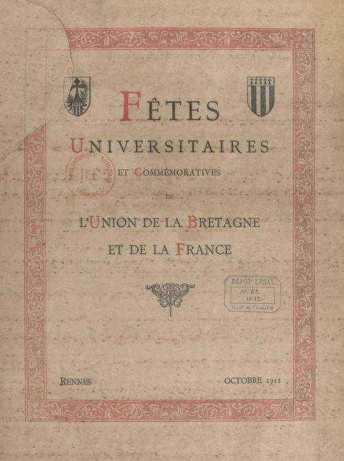 Fêtes universitaires et commémoratives de l'union de la Bretagne et de la France  - Albert Feuillerat
