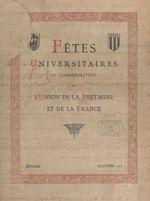 Fêtes universitaires et commémoratives de l'union de la Bretagne et de la France