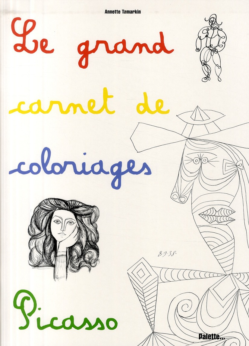 Le grand carnet de coloriages de Picasso