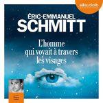 Vente AudioBook : L'Homme qui voyait à travers les visages  - Éric-Emmanuel Schmitt