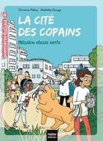 Vente Livre Numérique : La cité des copains - Mission classe verte CE1/CE2 dès 7 ans  - Christine Palluy