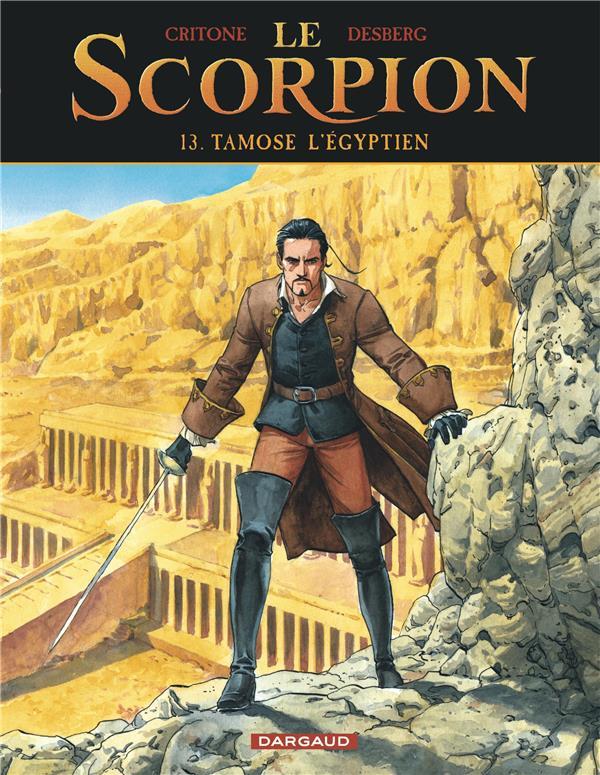 Le scorpion t.13 ; Tamose l'Egyptien