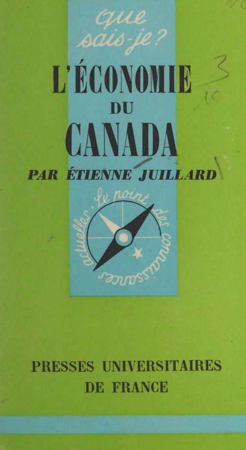 L'économie du Canada  - Etienne Juillard