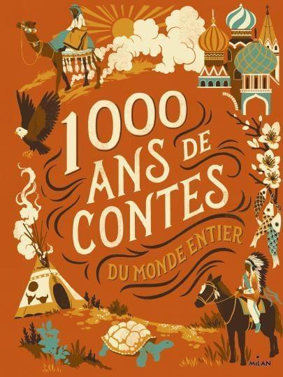 Mille ans de contes ; du monde entier