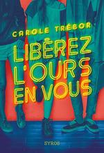 Vente EBooks : Libérez l'ours en vous  - Carole TREBOR