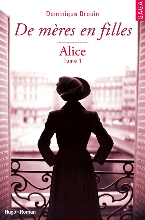 De mères en filles - tome 1 Alice