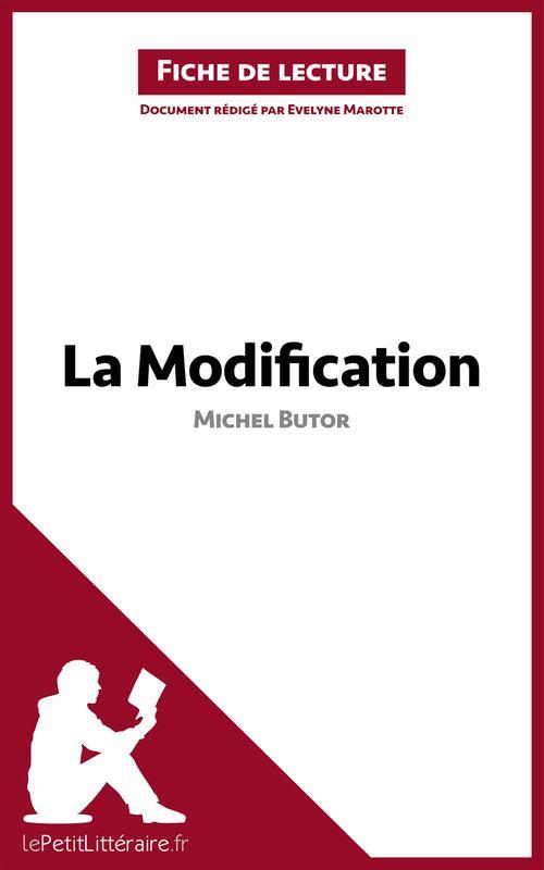 La modification, de Michel Butor ; analyse complète de l'oeuvre et résumé