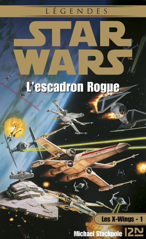 Star wars t.7 ; les X-wings t.1 ; l'escadron rogue