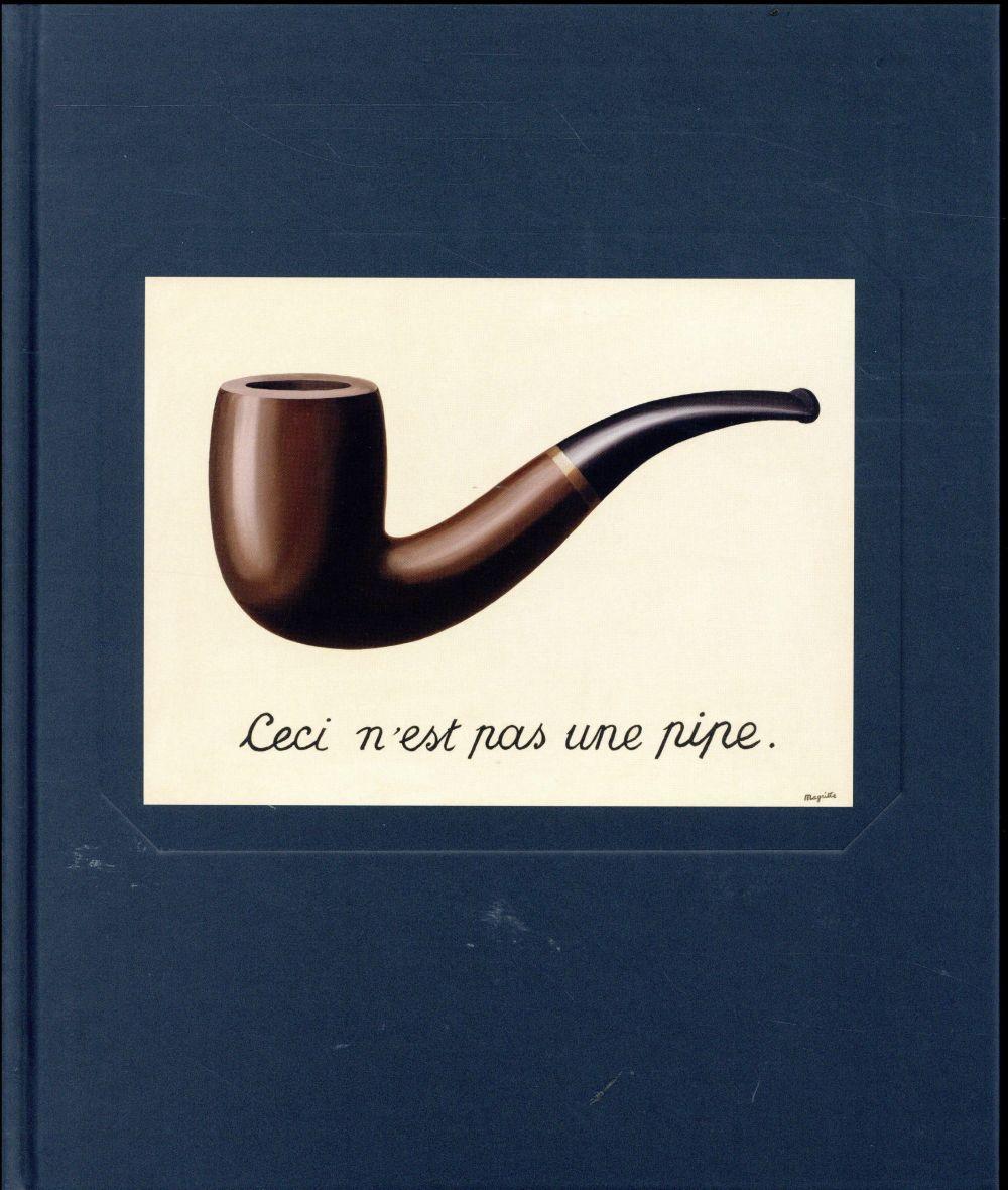 Magritte, la trahison des images ; catalogue officiel