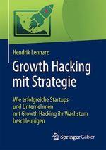 Growth Hacking mit Strategie  - Hendrik Lennarz