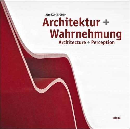 Architektur + wahrnehmung - architecture + perception. allemand/anglais