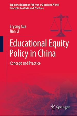 Educational Equity Policy in China  - Jian Li  - Eryong Xue
