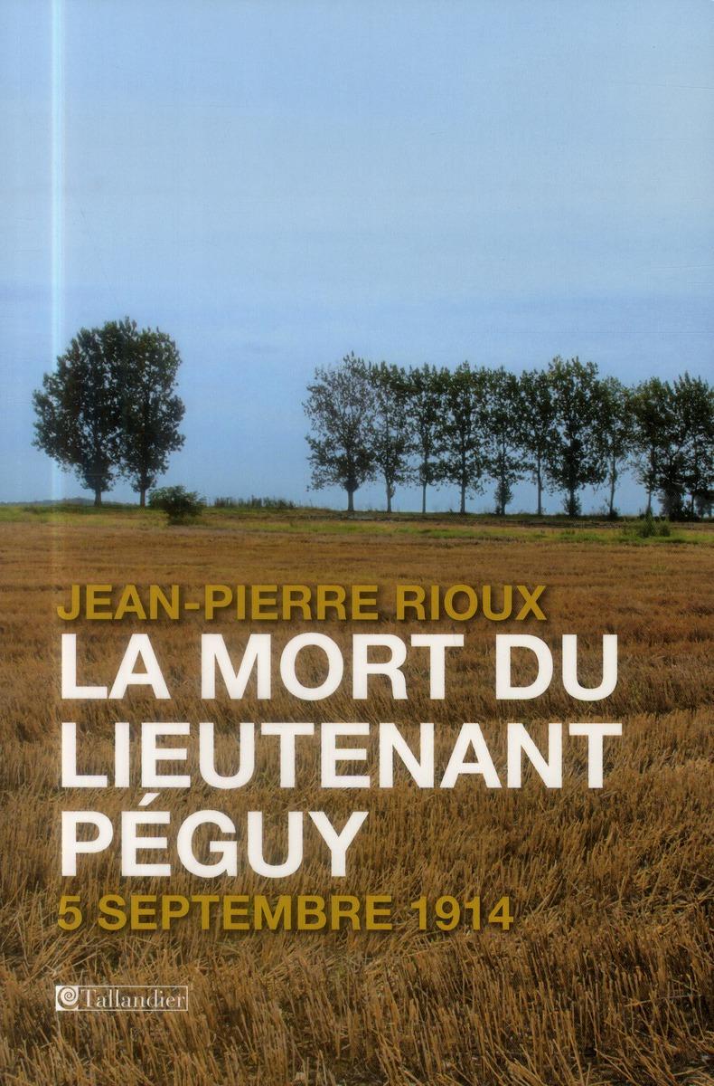 La mort du lieutenant Péguy ; 5 septembre 1914