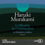 Vente AudioBook : Le Meurtre du Commandeur, vol. 2  - Haruki Murakami
