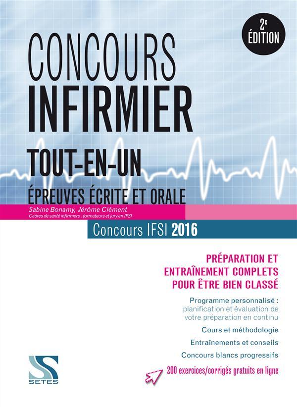 Un concours infirmier 2016 ; tout-en-un (2e édition)