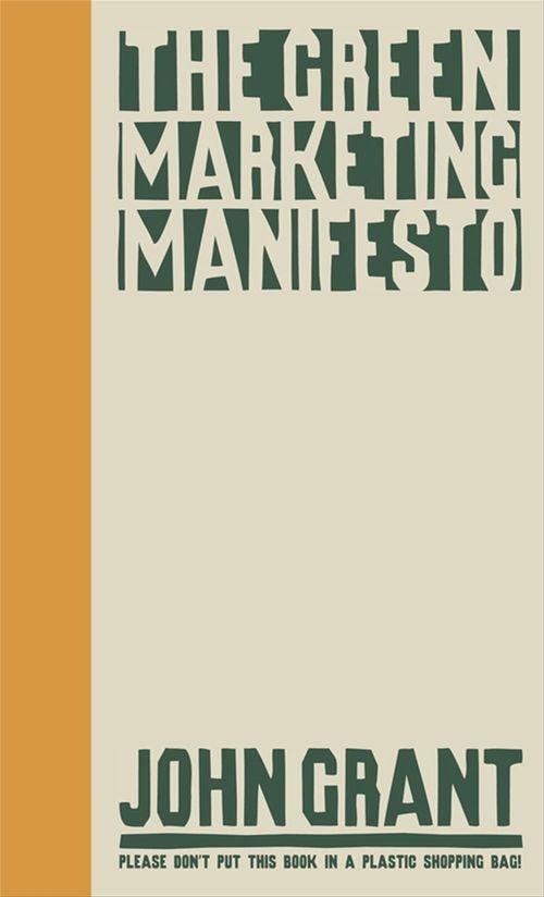 The Green Marketing Manifesto