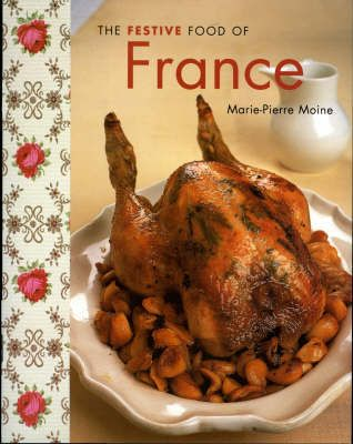 THE FESTIVE FOOD OF FRANCE
