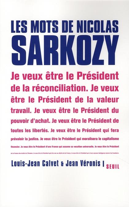 Les mots de Nicolas Sarkozy