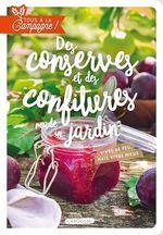 Vente Livre Numérique : Tous à la campagne : Des conserves et des confitures made in jardin  - Brigitte Bulard-Cordeau