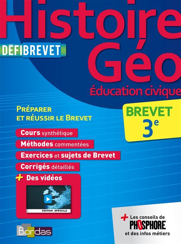 DEFIBREVET ; histoire-géographie, éducation civique ; 3e (édition 2014)