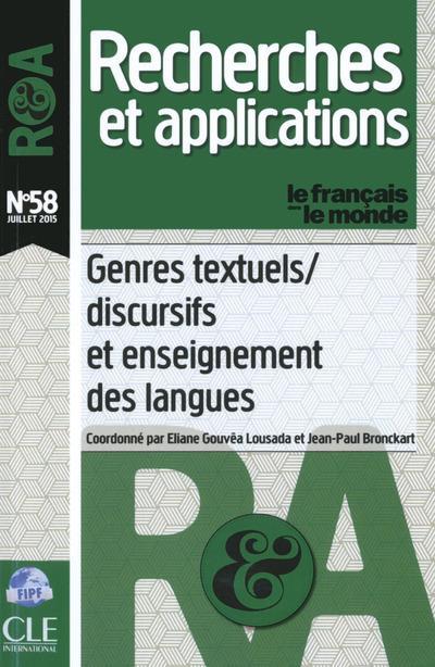 Recherches et applications n.58 ; genres textuels/discursifs et enseignement des langues