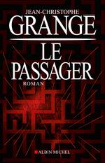 Vente Livre Numérique : Le Passager  - Jean-Christophe Grangé