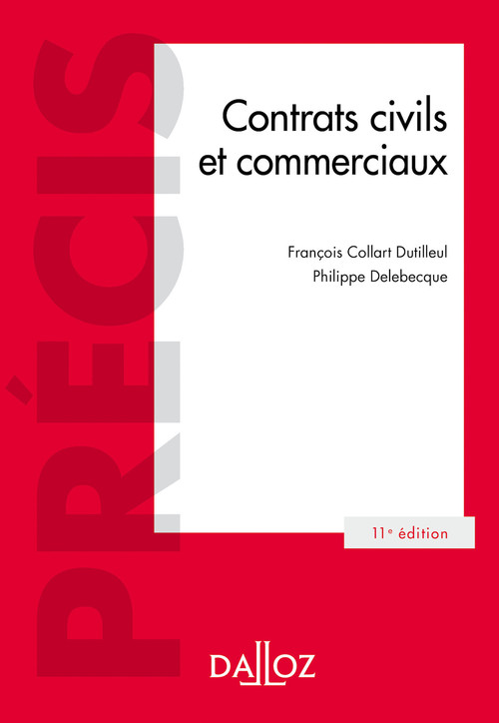 Contrats civils et commerciaux (11e édition)