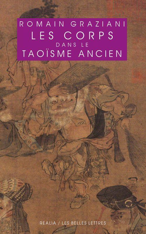 Le corps dans le taoïsme ancien