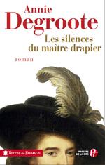 Vente Livre Numérique : Les silences du maître drapier  - Annie DEGROOTE