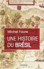 Vente EBooks : Une Histoire du Brésil  - Michel Faure