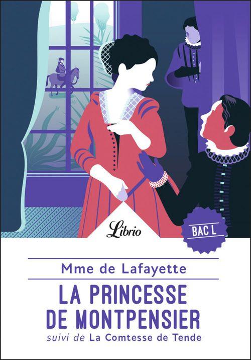 la Princesse de Montpensier ; la Contesse de Tende
