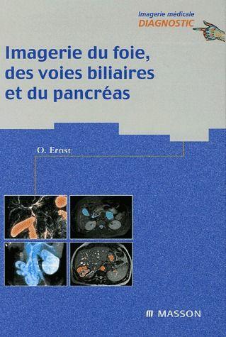 Imagerie du foie, des voies biliaires et du pancréas