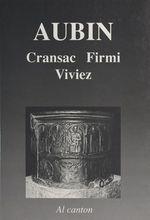 Aubinh : Cransac, Firmin, Vivièrs  - Christian-Pierre Bedel