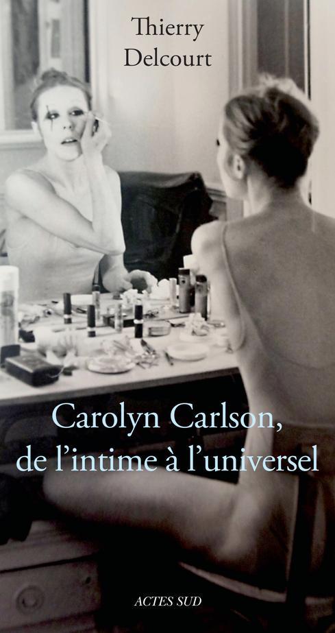 Carolyn Carlson, de l'intime à l'universel