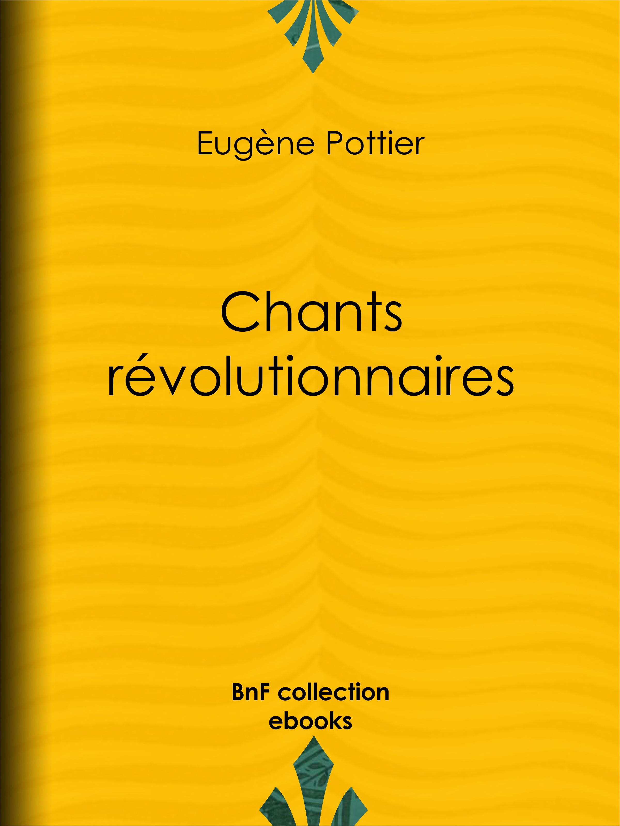 Vente EBooks : Chants révolutionnaires  - Jules Vallès  - Jean Jaurès  - Eugène Pottier  - Jean Allemane